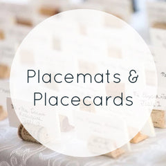 Placemats & Placecards