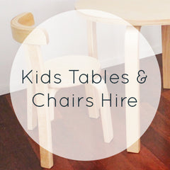 Kids Tables & Chairs Hire