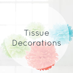 Tissue Decorations