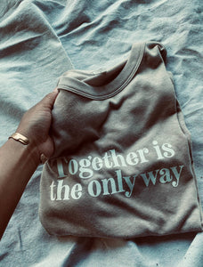 Know Purpose - Together Is The Only Way Tee
