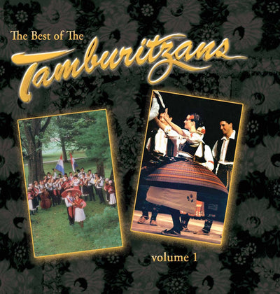 The Best of the Tamburitzans Volume 1