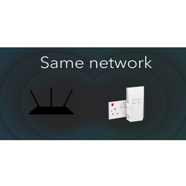 Same network for all your connected devices