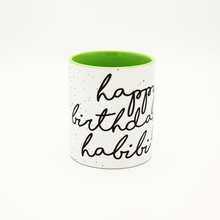 Load image into Gallery viewer, Mug Happy Birthday Habibi