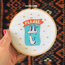 Load image into Gallery viewer, Embroidered Hoop No Nagging