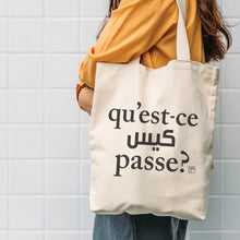 Load image into Gallery viewer, Tote Bag Qu'est-ce qui se passe