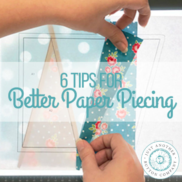 6 Tips For Better Paper Piecing Results + Friendship Quilt Along: Block 2