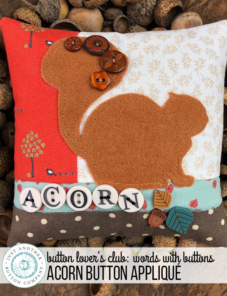 Button Lover's Club: Words With Buttons | Acorn Button Appliqué