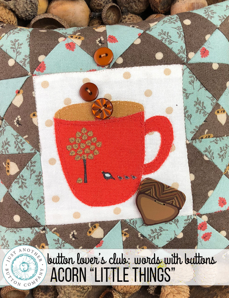 "Button Lover's Club: Words With Buttons | ""Little Things"" Splendid Sampler"