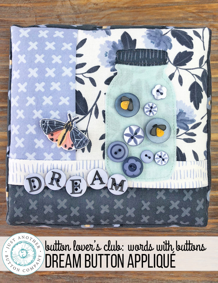 Button Lover's Club: Words With Buttons Dream Button Appliqué