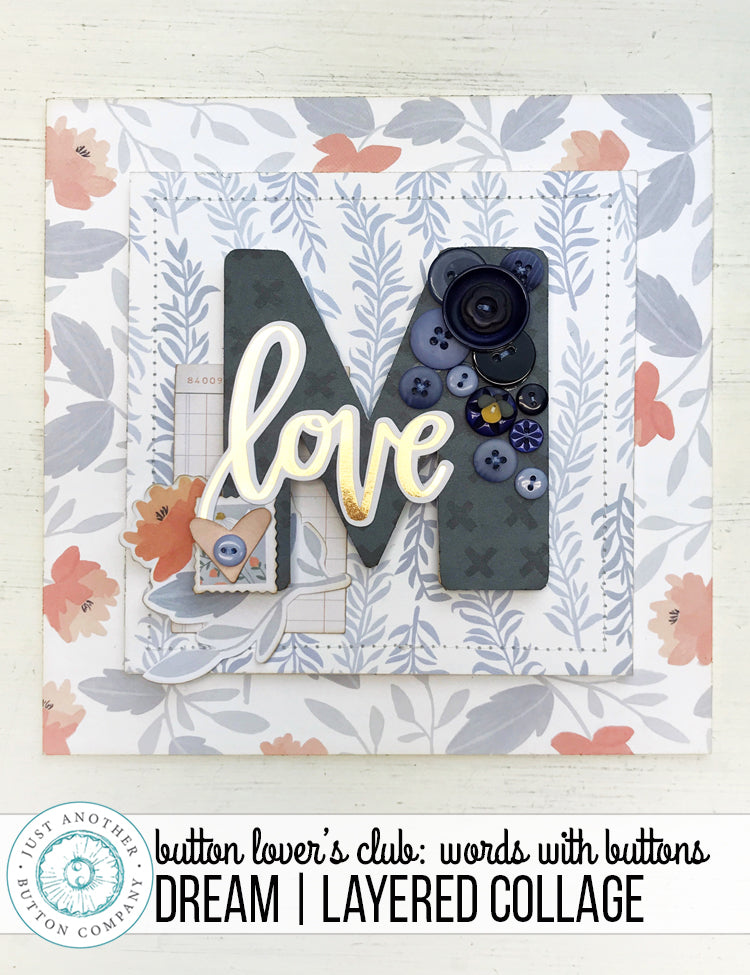 Button Lover's Club: Words With Buttons Dream Layered Collage