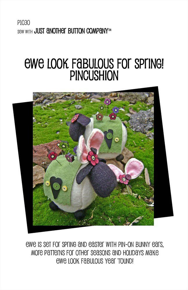 Ewe Look Fabulous! for Spring Pincushion