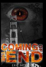 Load image into Gallery viewer, Coming of the End Paperback