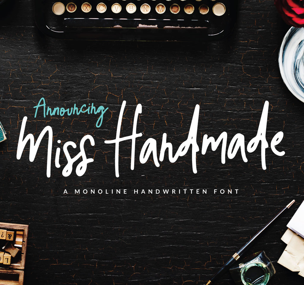 Make some room for Miss Handmade Script Font!