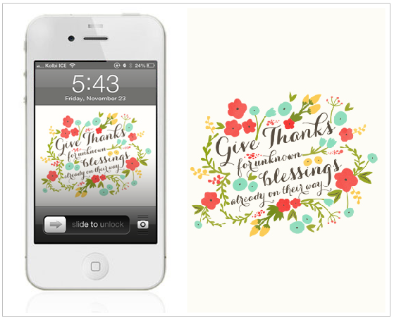 "Free wallpaper ""Give thanks for unknown blessings already on their way"""