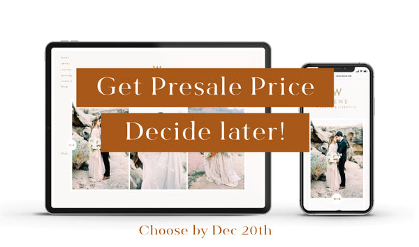 Get Presale Price , Decide Later • Customizable Showit Website template