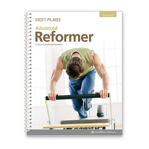 STOTT PILATES® Advanced Reformer Pilates Manual III - Pilates Reformers Direct