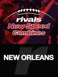 Rivals New Speed Combine - New Orleans - Expanded Athlete Assessment