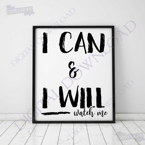 Motivational SVG Quote File to Print, I can and I will Vector Digital Download, SVG Ai Pdf inspirational saying for stencil cricut craft - lasting-expressions-vinyl