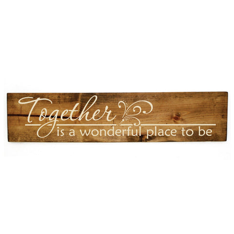 Family Quote Wall Decor, Together is a wonderful place to be, Wood Home Decor, Reclaimed Wood Wall Art, Mom Christmas Gift, First Home Gift - lasting-expressions-vinyl