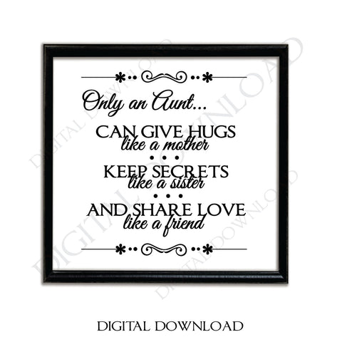 Only an Aunt Quote Vector Digital Design Download - Ready to use Digital File, Vinyl Design Saying, Printable Quote, home art, Family Saying - lasting-expressions-vinyl
