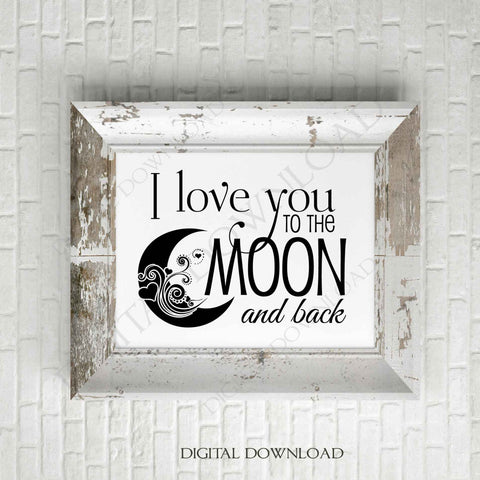 I love you to the moon and back Design Vector Digital Print Download - Quote to print, Vinyl Design, Printable Quote, ai svg pdf, SVG Quote - lasting-expressions-vinyl