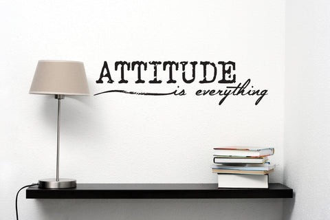 Attitude is everything Vinyl Wall Decal, Inspirational Quote - lasting-expressions-vinyl