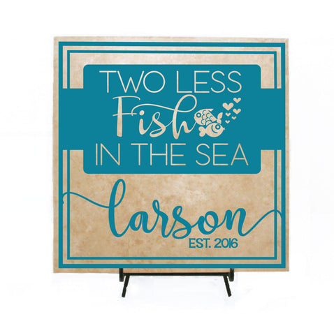 Wedding Decor Customized Two less fish in the sea Sign - lasting-expressions-vinyl