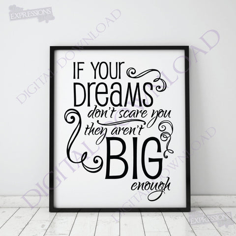 If your dreams don't scare you Quote Vector Digital Design Download - Typography Design Saying, Printable Quotes, svg ai pdf - Inspirational - lasting-expressions-vinyl