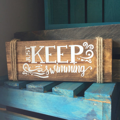 Wood Sign Just Keep swimming - lasting-expressions-vinyl