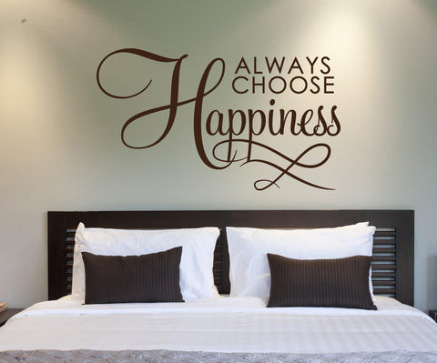 Motivational Wall Quote Words, Bedroom Wall Decor Art, Always Choose Happiness Vinyl Wall Decal, Above bed, Happiness Saying Birthday Gift - lasting-expressions-vinyl