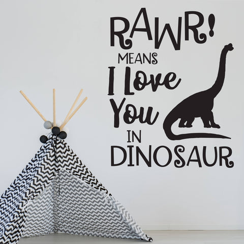 Dinosaur Wall Quote - Rawr Means I Love You - lasting-expressions-vinyl