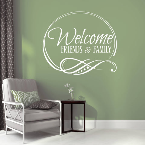 Welcome friends and family Vinyl Wall Decal - lasting-expressions-vinyl