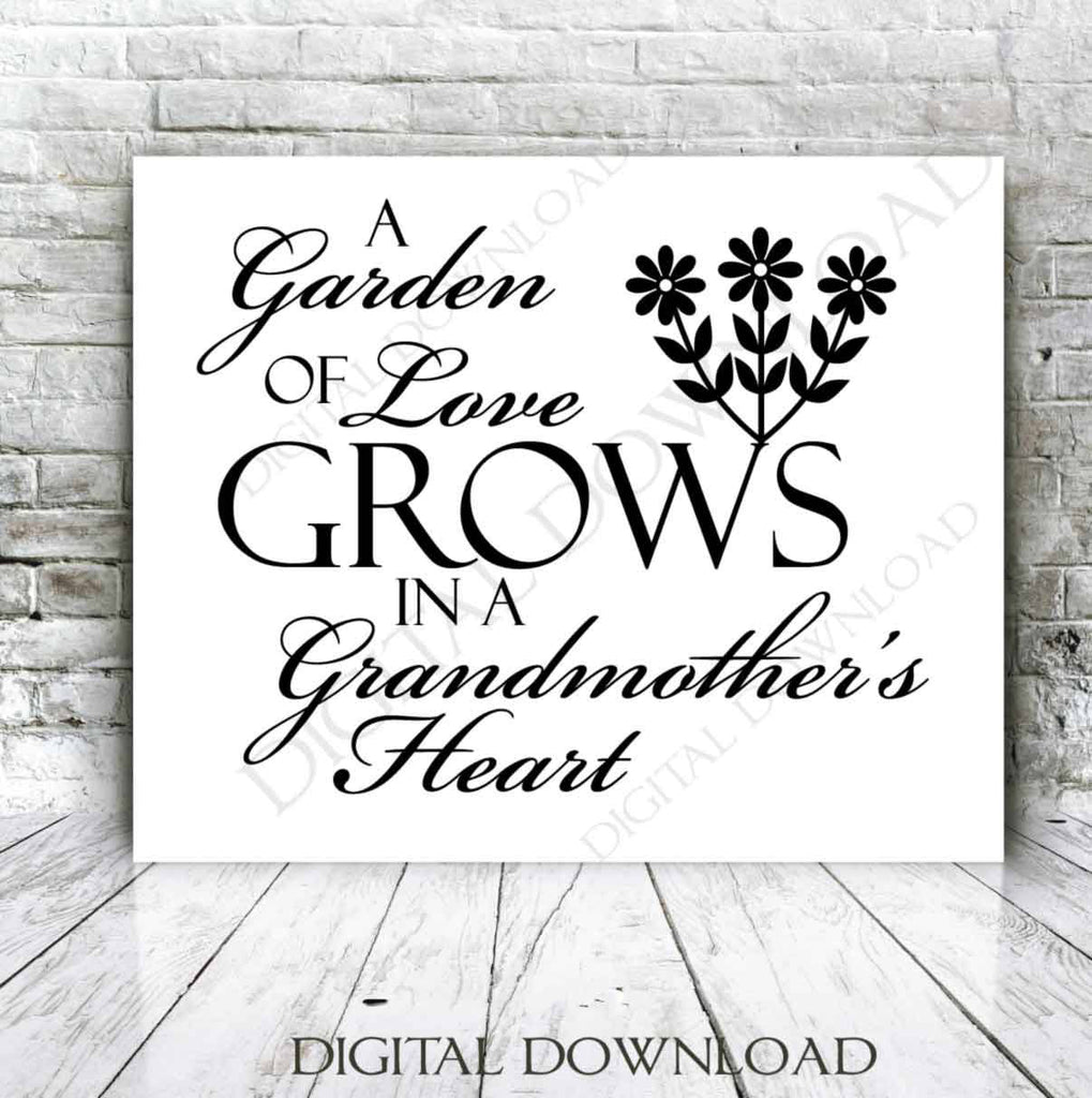 Grandmother SVG Quote, Grandma Saying to Print, Garden of