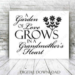 Grandmother SVG Quote, Grandma Saying to Print, Garden of Love Saying for Cricut, Grandma Garden Sign Stencil, Garden Flower SVG Clipart - lasting-expressions-vinyl