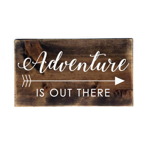 Adventure Quote Sign, Arrow Wood Sign, Rustic Home Decor, Birthday Gift for Friend, Motivational Quote Sign, Inspirational Sign for Home - lasting-expressions-vinyl