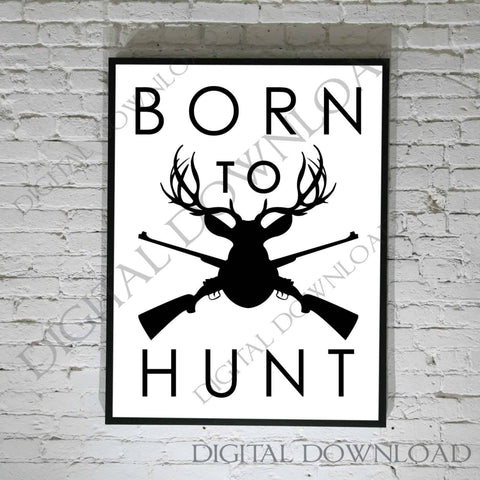 Born to Hunt Vector Download - Gift for him, Vinyl Vector Saying, SVG Sayings Print, Typography Art - svg pdf jpg png, Antler Hunting Cabin - lasting-expressions-vinyl