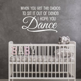 Baby Girl Nursery Wall Decor Saying, Vinyl Wall Decal Dance Quote - lasting-expressions-vinyl