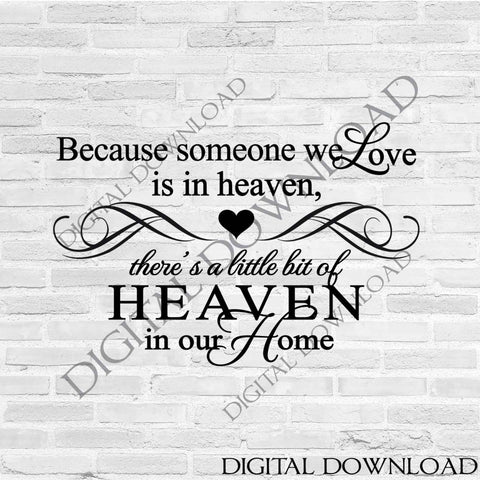 SVG Design for Cricut, Silhouette Clipart File, DXF Laser Cutting File, Printable Home Decor, Memorial Saying to Print, Heaven in Our Home - lasting-expressions-vinyl