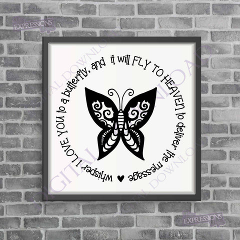 Whisper I love you to a butterfly Digital Download - Vector Vinyl Design Saying, Printable Quotes, loving memory, Friend Gift, Clipart Photo - lasting-expressions-vinyl