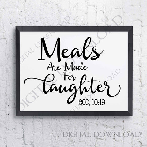 Meals are made for laughter SVG Quote Vector Digital Download, Typography File Print, Vinyl Design, svg ai pdf, Wall Decor, Bible Verse - lasting-expressions-vinyl