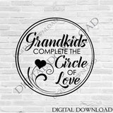 Grandkids circle of love SVG Quote Design Vector Vinyl Design, Printable Quote, ai svg pdf, Silhouette, Typography Art, Gift for Grandma - lasting-expressions-vinyl