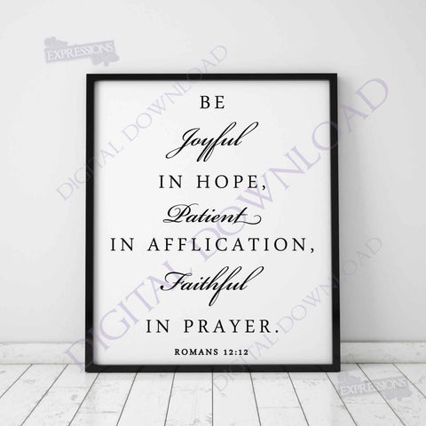 Be joyful, patient, faithful Design- SVG Religious Bible Verse, Vector Saying, Instant Download svg ai pdf, Typography Art Print, Home Decor - lasting-expressions-vinyl