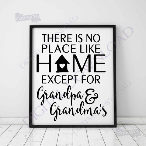 No place like home, except Grandpa & Grandma's Digital SVG Quote, Vinyl Design, Printable Typography Art File, Grandkid quotes, Father's Day - lasting-expressions-vinyl