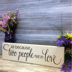 Love Quote Wood Hanging Sign, Wood Wedding Decor Sign, Two People Fell In Love, Bedroom Wall Decor, Wife Birthday Gift, Family Wall Saying - lasting-expressions-vinyl