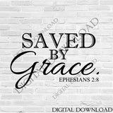 Saved by Grace SVG Design Vector Digital Download- Typography Print, Vinyl Saying, Spiritual Quote Clipart svg ai pdf, Religious Saying Sign - lasting-expressions-vinyl