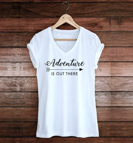 Adventure is out there Shirt with Saying, Custom Shirts, Inspirational Saying, Women Outfit, Thank you Gift for her, Adventure Quote Shirt - lasting-expressions-vinyl