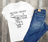 Cooking shirt, Never trust a skinny cook, Birthday Gift for mom, Thanksgiving Gift, Thank you gift for friend, Cooking Saying, Custom Shirts - lasting-expressions-vinyl