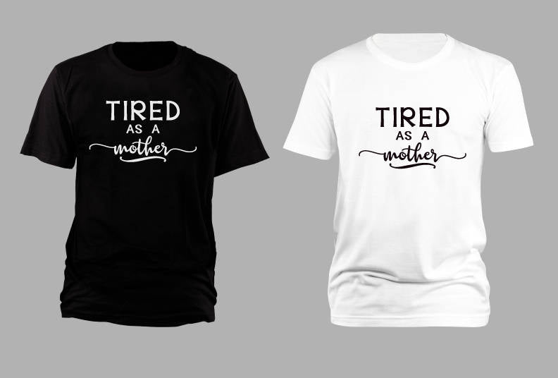 5c19ec6de5 Tired as a Mother, quote parenthood, Funny Mom Shirt, Gift New Parents,