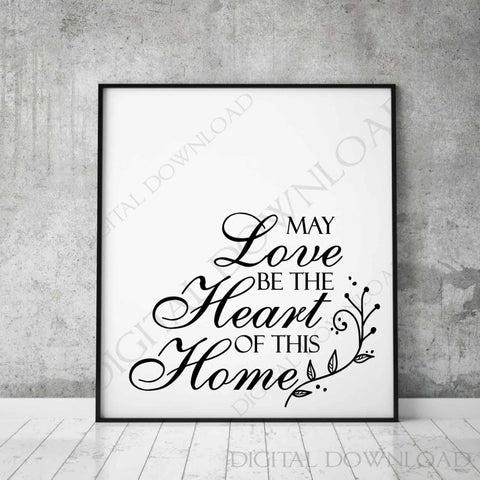 Love heart home Quote Vector Sign, SVG Clipart, Vinyl Design, Printable Typography Sign, New Home Saying, Home Decor Sign, Sayings to Print - lasting-expressions-vinyl