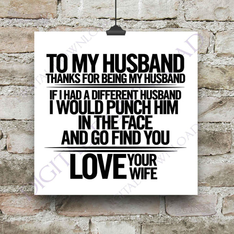 Husband Saying, Love your wife Quote Vector Digital Download - SVG AI PDF Design, Printable Quotes, home typography art, coffee mug saying - lasting-expressions-vinyl
